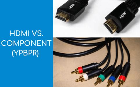 HDMI vs Component YPbPr